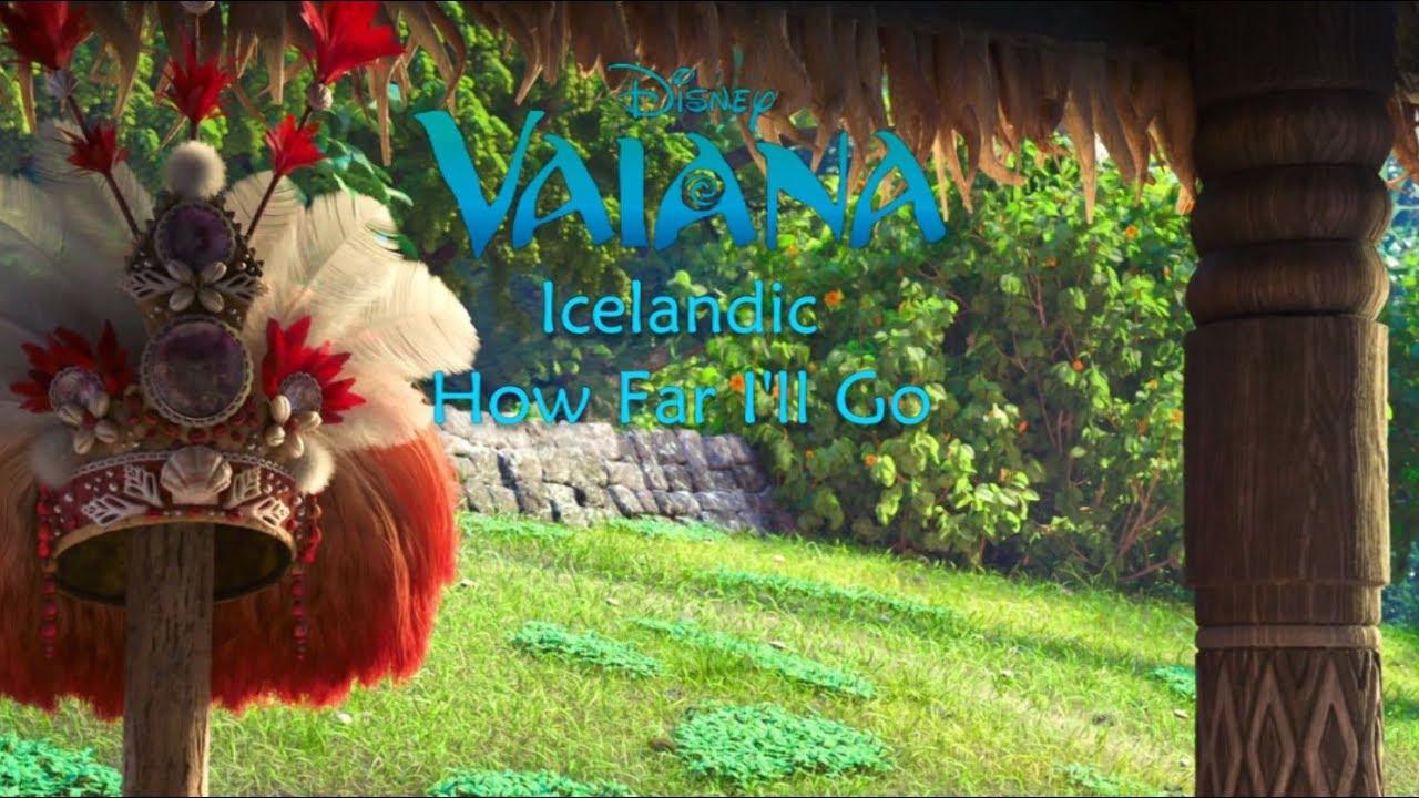 Download Moana/Vaiana - How Far I'll Go (Icelandic S+T)