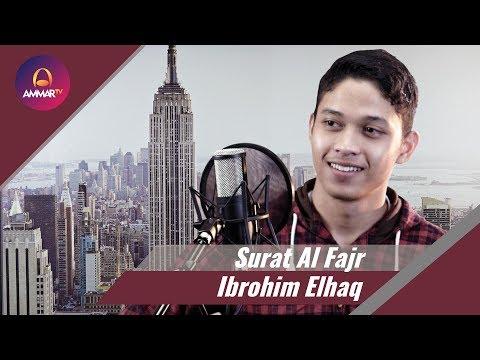 Download Lagu Surat Al Fajr - Ibrohim Elhaq