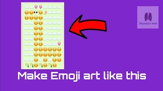 How to make Emoji art in your mobile phone