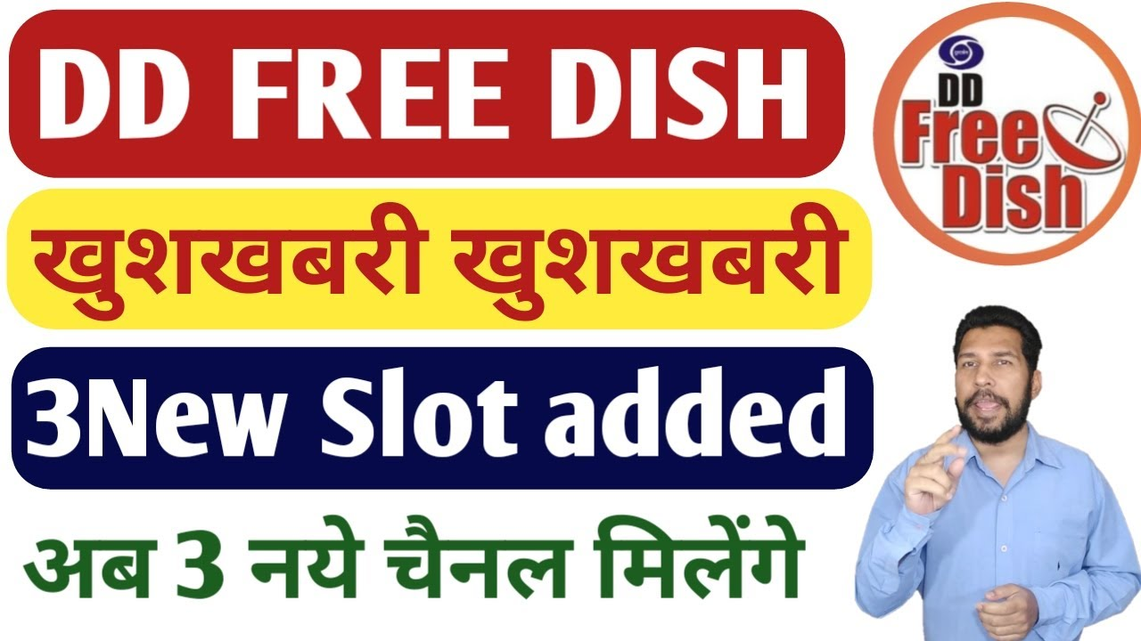 DD FREE DISH added 3 new slots for 3 new tv channels