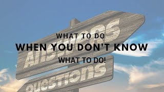 Lynn Robinson What To Do When You Don't Know What To Do!