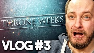 GAME OF THRONES: Road to THRONE WEEKS - Vlog #3