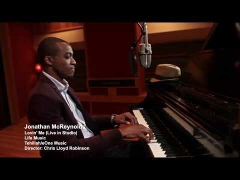 Jonathan McReynolds - Lovin' Me (LIVE IN STUDIO) (Official Video)