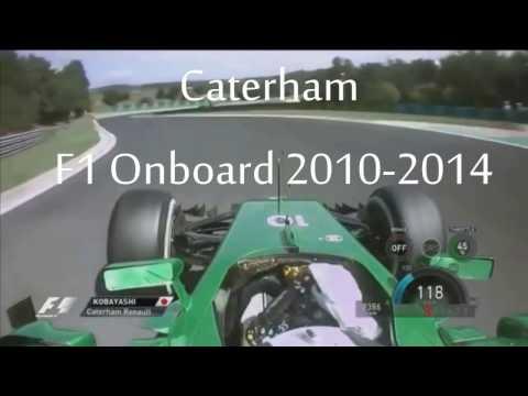 Caterham F1 Onboard 2010-2014