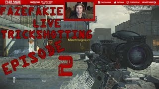 FaZe Fakie | LIVE CoD Ghosts Trickshotting | Episode 2