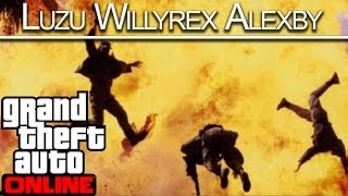 NO ME COGEREIS VIVO!! GTA V Online c/ Willyrex y AlexBy - [LuzuGames]