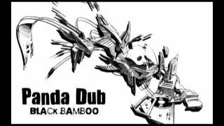 07 - Panda Dub (Black Bamboo) - Three Ways Choose One