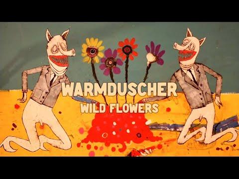 """Warmduscher """"Wild Flowers"""""""