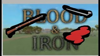 Blood and Iron in ROBLOX!!! Roblox Ep 2