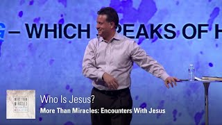 Who is Jesus? | More Than Miracles: Week 6