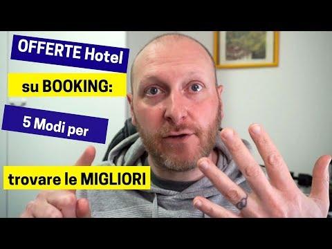 OFFERTE Hotel su BOOKING: 5 Modi per trovare le migliori