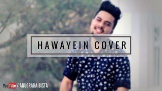 Hawayein Cover - Anugraha Bista  | Arijit Singh | Pritam
