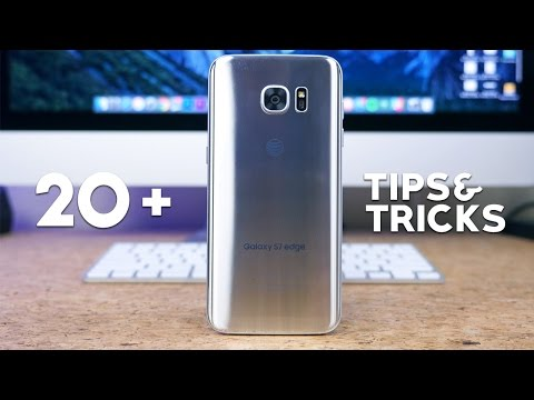 Samsung Galaxy S7 edge: 20+ Tips and Tricks