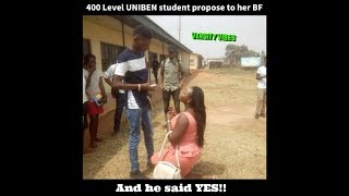 400 level UNIBEN student propose to her boyfriend and he said YES!!