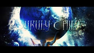"""Unruly Child – """"Living In Someone Else's Dream"""" (Official Lyric Video)"""