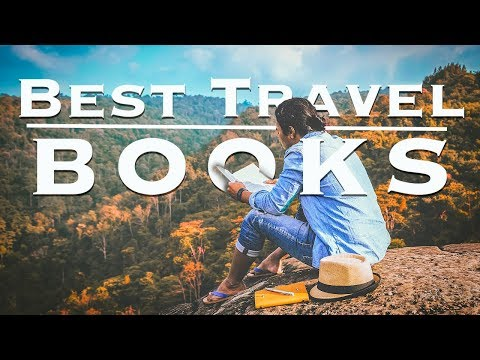 26 Best Travel Books Ever Written
