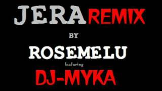 Download lagu rosemelu jera dj myka remix MP3