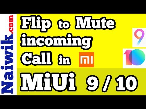 Silence a incoming call with a flip in Xiaomi phone  | Flip to Mute feature in MiUi 9 / 10