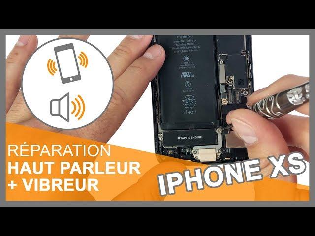 Réparation module vibreur + module haut-parleur iPhone XS