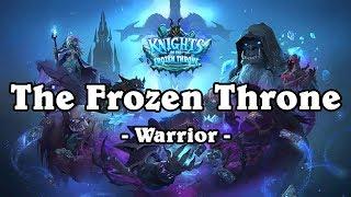 Hearthstone: Knights of the Frozen Throne - The Frozen Throne - Warrior