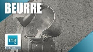 Comment fabriquer son beurre comme à la ferme d'antan ? | Archive INA