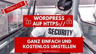 WordPress kostenlos per Lets Encrypt auf https umstellen Teil1