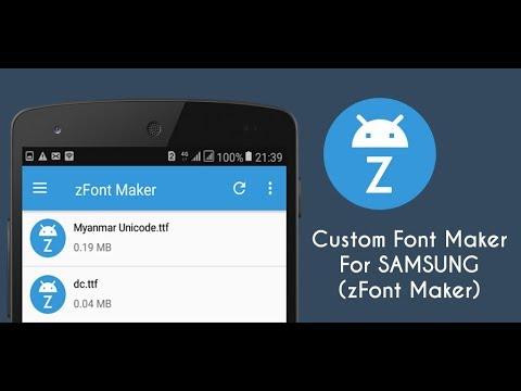 Custom Font Maker For SAMSUNG(zFont Maker) Support 5.0/6.0/7.0