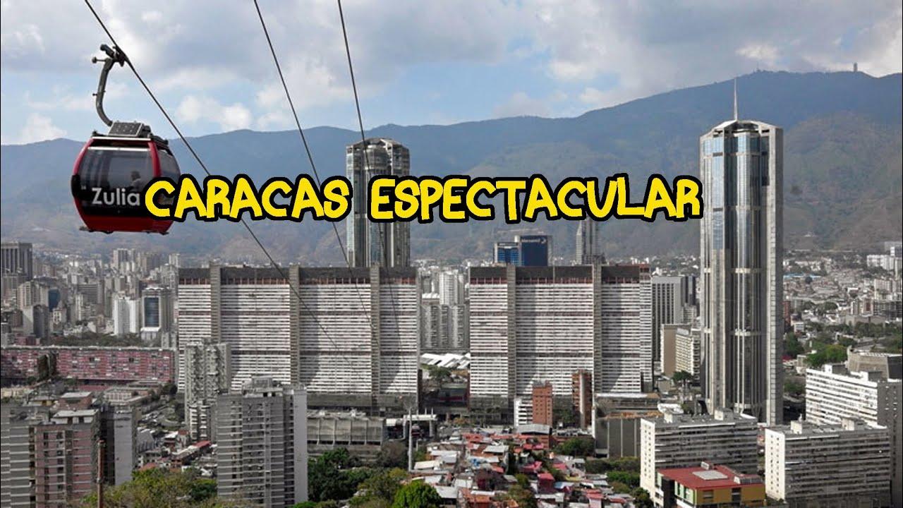 CIUDAD DE CARACAS BELLA Y ESPECTACULAR