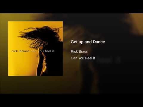 Rick Braun - Get up and Dance