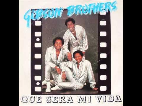 Gibson Brothers  Que Sera Mi Vida 1979