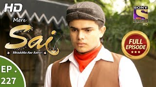 Mere Sai - Ep 227 - Full Episode - 7th August, 2018