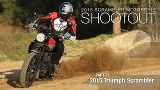 2015 Triumph Scrambler - Scrambler Shootout Part 2 - MotoUSA