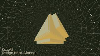 🍏🍏 Kazukii - Design (feat. Dianna)