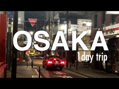 ep04_osaka-1day-trip
