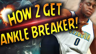 NBA 2K17 Tips: HOW TO GET ANKLE BREAKER BADGE FAST & EASY! HOW TO BREAK ANKLES EVERY TIME IN 2K17!