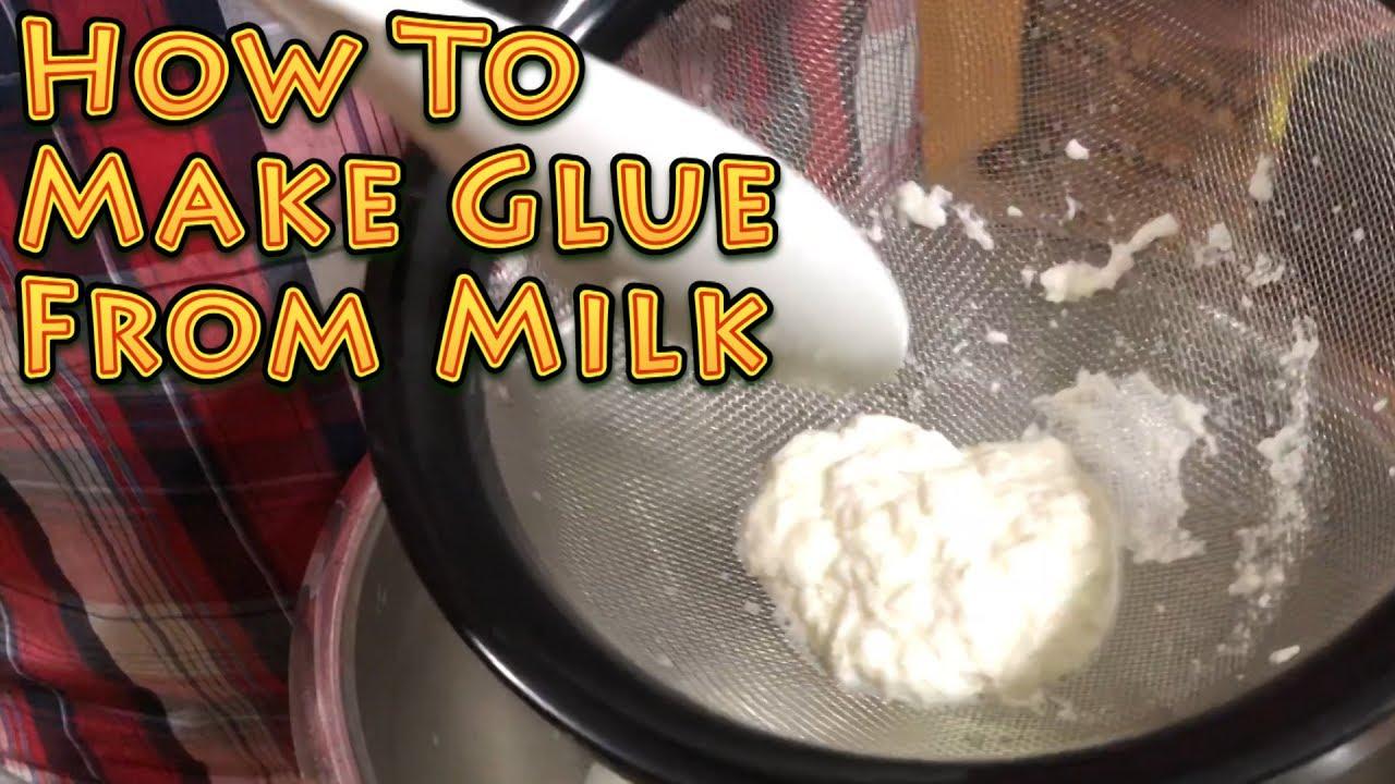 how do you make glue out of milk