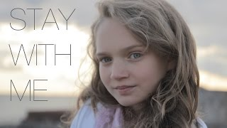 Sam Smith Stay With Me - Cover by 11 Year Old Sapphire.mp3