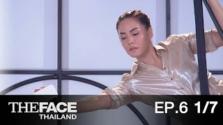 The Face Thailand Season 2 : Episode 6 Part 1/7 : 21 พฤศจิกายน 2558
