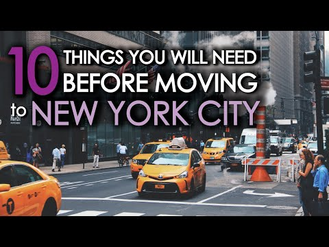 1O Things You Will Need Before Moving To NEW YORK CITY