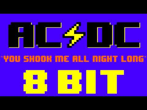 You Shook Me All Night Long (8 Bit Remix Cover Version) [Tribute to AC/DC] - 8 Bit Universe
