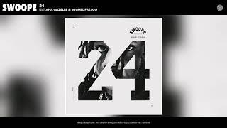 Play 24 (feat. Aha Gazelle & Miguel Fresco)