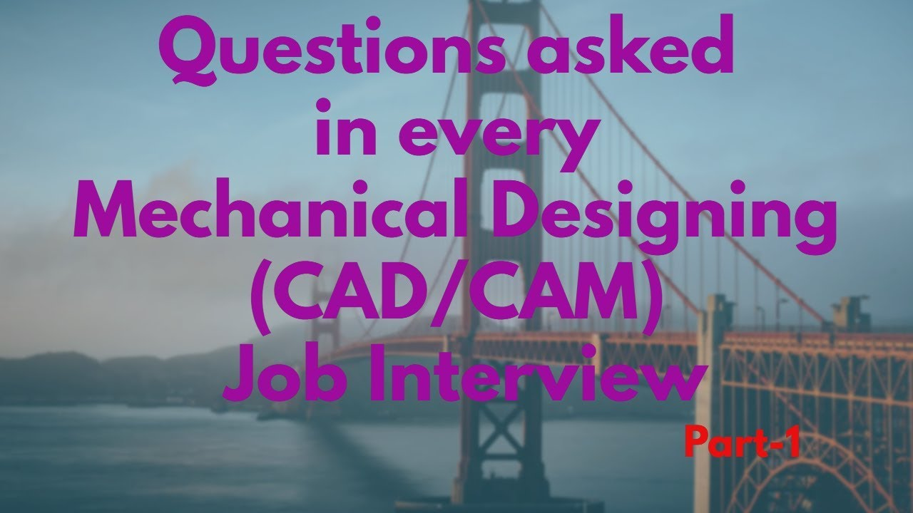 Question Asked In Mechanical Job Interview Mechanical Design Engineer Interview Questions Youtube