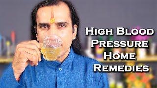 Home Remedies For High Blood Pressure By Sachin Goyal @ ekunji.com