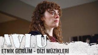 Avlu - Etnik Gerilim (Dizi Müzikleri) (Uzun Versiyon)