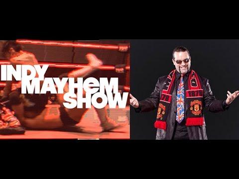 Indy Mayhem Show 66: Nigel Rabid