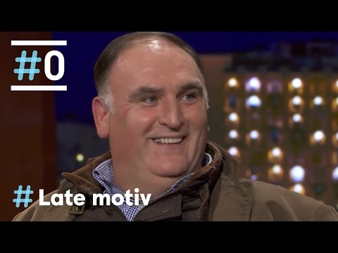 Late Motiv: Entrevista a José Andrés #LateMotiv162 | #0