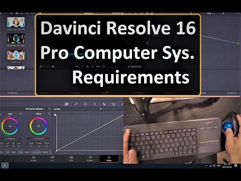 Davinci Resolve 16 Ideal Pro Consumer Computer Hardware And Peripheral System Requirements