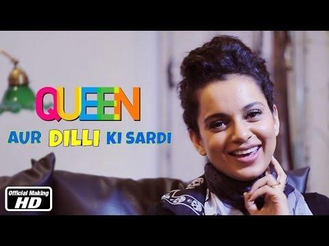 Queen Aur Dilli Ki Sardi   Kangana Ranaut, Rajkummar Rao, Vikas Bahl   7th Mar, 2014 Mp3
