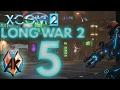 XCOM 2 Long War 2 - Ep. 5 - [Trick Shot]