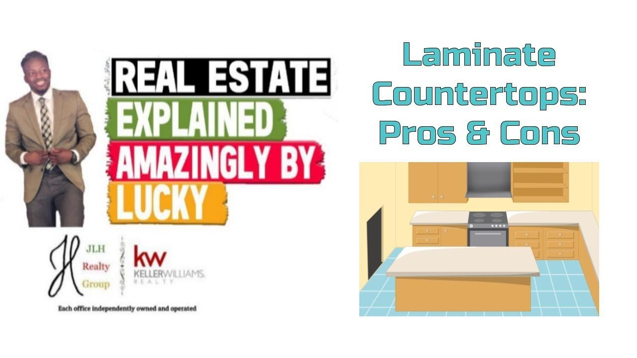 Pros U0026 Cons To Laminate Countertops || Real Estate Explained #75